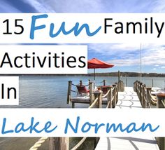 Lake Norman, Cornelius, and Charlotte Real Estate: 15 Fun Family Activities in Lake Norman