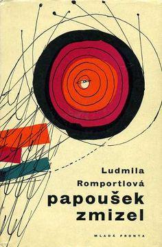 Slovakian Book Cover 1962, Ludmila Romportlová, Papoušek zmizel