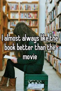 1. Because its what helped create the movie 2. Because divergent book has Uriah and the movie doesn't 3. Because Madge is in THG book not movie 4. Because the Percy Jackson movies. Enough said.