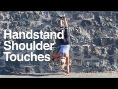 4 Drills for Getting Stronger and Better at Handstands | Breaking Muscle