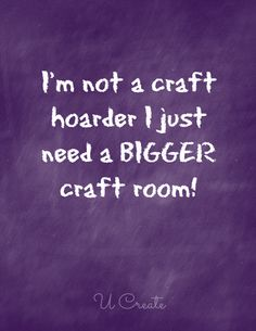 I need a bigger craft room for my beads....and my yarn....and my paper ..... and my shells .... and and and