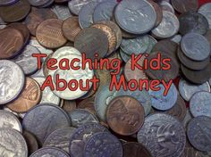 Fantastic games and ideas for teaching kids about money.