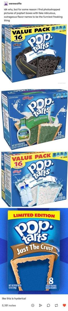 Idk why, but for some reason i find photoshopped pictures of poptart boxes with fake ridiculous, outrageous flavor names to be the funniest freaking - iFunny :) All Meme, Stupid Funny Memes, The Funny, Funny Names, That's Hilarious, Shrek, Pop Tart Flavors, Funny Photoshop, Funny Tumblr Posts