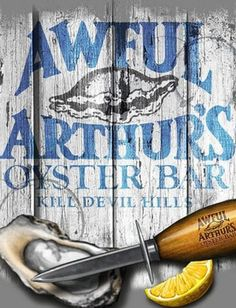 Awful Arthur's Oyster Bar on the Beach Road in Kill Devil Hills, North Carolina :: Outer banks