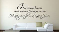 For every breeze...  Inspirational Wall Decal