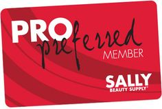 Sally Beauty Supply Pro Preferred Membership | Exclusive monthly discounts, special email offers, and pro pricing on every product.