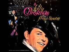 Frank Sinatra ~ A Jolly Christmas From Frank Sinatra (Full Album) (38:07). [Video]