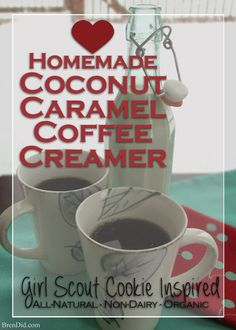 Organic flavored coffee creamer mimics the coconut and caramel flavors of Samoas / Caramel deLites Girl Scout cookies. Non Dairy Coffee Creamer, Homemade Coffee Creamer, Coffee Creamer Recipe, Coffee Drinks, Iced Coffee, Coffee Barista, Coffee Scrub, Coffee Cozy, Starbucks Coffee