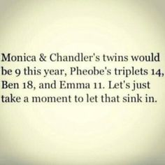 "I think they should do one more show.like a years later"" show. Friends Tv Show, Friends Episodes, Baby Friends, Monica Rachel, Funny Facts, Funny Quotes, Tv Quotes, Miss Friend, Monica And Chandler"