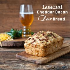 5 minute Loaded Bacon-Cheddar Beer Bread