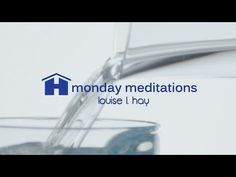 Free Guided Meditation for Health by Louise Hay ~ Monday Meditations - YouTube
