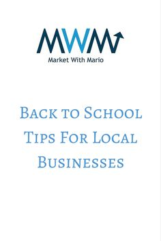 Back-to-School Tips For Local Businesses - Market With Mario Back To School Hacks, Going Back To School, School Tips, Social Media Training, How To Attract Customers, Video Home, Business Marketing, Mario, Motivation