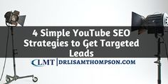 Struggling to get leads from your YouTube videos? These 4 simple YouTube SEO strategies will attract the perfect prospect to your videos. Repin if you got value.  http://www.drlisamthompson.com/youtube-seo/