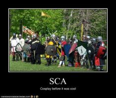 SCA - Cosplay before it was cool! That's for sure!