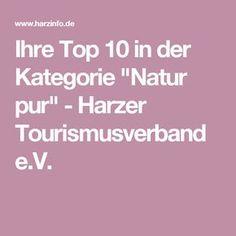 "Ihre Top 10 in der Kategorie ""Natur pur"" - Harzer Tourismusverband e.V."