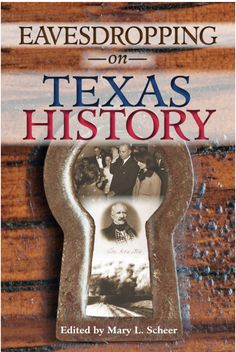Buy Eavesdropping on Texas History by Mary L. Scheer and Read this Book on Kobo's Free Apps. Discover Kobo's Vast Collection of Ebooks and Audiobooks Today - Over 4 Million Titles! University Of North Texas, Historical Association, Past Presidents, Texas History, Military History, This Book, Mary, Free Apps, Audiobooks