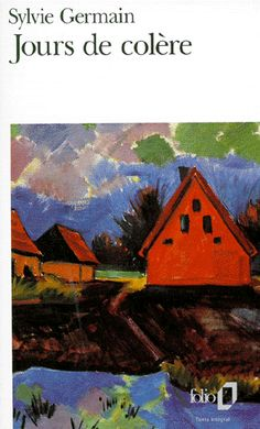 """Jours de colère de Sylvie Germain. """"plus qu'une lecture de roman mais bien celle d'un poème visuel plein de couleurs et d'odeurs...."""" http://www.biblioblog.fr/post/2006/03/31/241-jours-de-colere-sylvie-germain"""