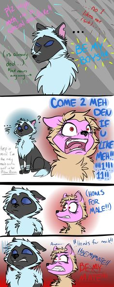 This is why I don't go into the pillow room. I'm a girl and because of the way I dress my wolf they think I'm a boy. -_-