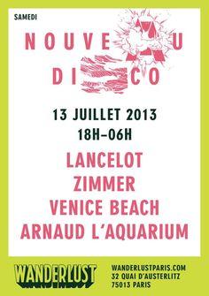 Nouveau Disco | Wanderlust | Paris | https://beatguide.me/paris/event/wanderlust-nouveau-disco-avec-lancelot-zimmer-venice-beach-arnaud-l-aquarium-20130713
