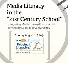 NAMLE Con '09 Presentation: Media Literacy in the 21st Century School | The Media Spot