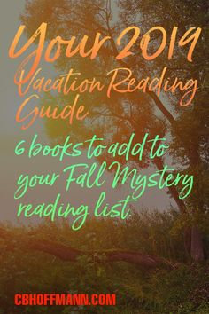 Your 2019 Vacation Reading Guide. 6 Books To Add To Your Fall Mystery Reading List! Books You Should Read, Best Books To Read, Good Books, Thriller Books, Mystery Thriller, Stories Of Forgiveness, Wanderlust Book, Female Heroines, Christian Fiction Books