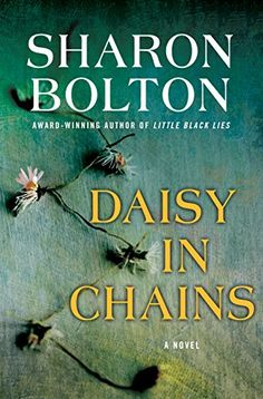 Title: Daisy in Chains Author: Sharon Bolton Pub. Date: 9/20/2016 Series: None Genre: Suspense/Thriller   Amazon  |  Goodreads He's a serial killer. A murderer of young women, all kille…