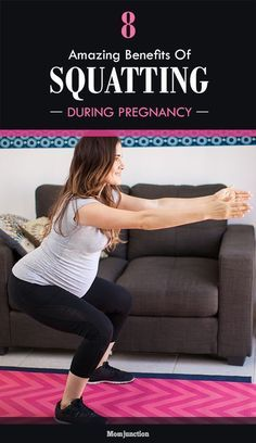 8 Amazing Benefits Of Squatting During #Pregnancy