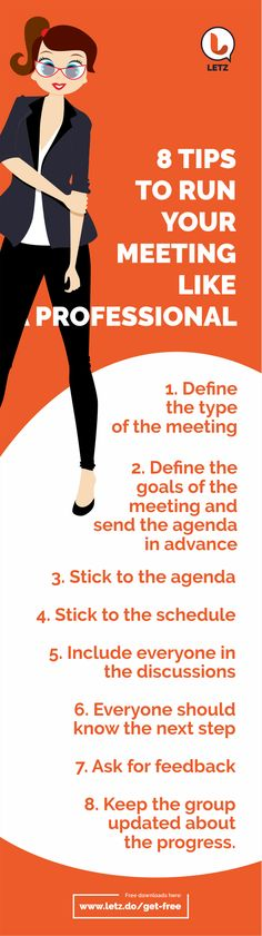 Be an expert: Run your meeting like a professional and save everyone's time by being extra productive