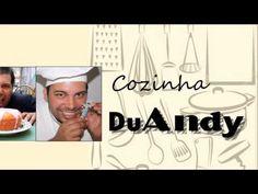 Conheça o canal Cozinha DuAndy