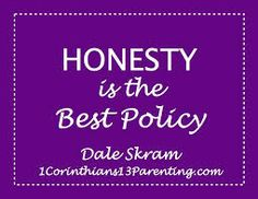 essay on honesty is the best policy Honesty is the Best Policy - 1 Corinthians 13 Parenting Essay On Honesty, How To Handle Conflict, Mentor Program, Hope Love, My King, Talk To Me, Writing Tips, Sample Resume, Encouragement