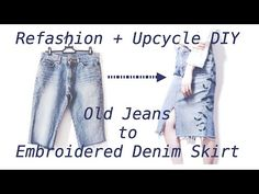 (8) Refashion DIY Old Jeans to Embroidered Denim Skirt / デニム ジーンズ ✂️ リメイクㅣmadebyaya - YouTube