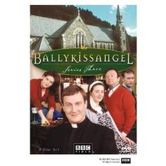 Ballykissangel.  Some of the best BBC television ever!