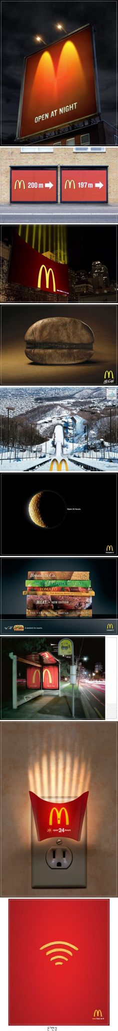 I thought this series of McDonald's were very creative and diverse, it just shows what you can do with design on a wide array of platforms. Clever Advertising, Advertising Campaign, Advertising Design, Marketing And Advertising, Street Marketing, Guerilla Marketing, Ads Creative, Creative Posters, Creative Design