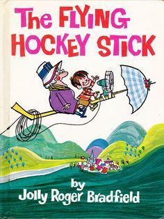 The Flying HockeyStick, by Jolly Roger Bradfield