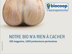 Biocoop - Notre bio n'a rien a cacher Guerrilla Advertising, Chicken And Cow, Organic Packaging, Pub Food, Slow Food, Print Ads, Beauty Skin, Garlic, Food Porn