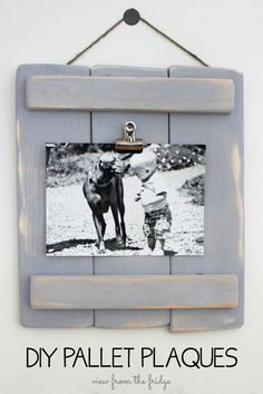 DIY Pallet Plaques ... An easy DIY from View From The Fridge