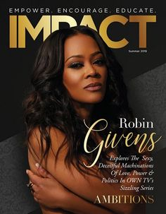 ♥️♥️♥️ ・・・ is THE show this summer and we have THE star on the cover speaking… Robin Givens, Deceit, Encouragement, Politics, Education, Sexy, Cover, Summer, Truths