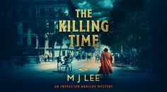 Blog Blitz :The Killing Time – M.J Lee 4*Review