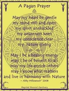 WICCA & PAGANISM - Let me say this daily for the wisdom of it.  Blessed be.