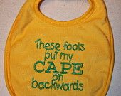Ella obviously doesn't wear bibs anymore but I would TOTALLY buy a bigger kid version of this one just for fun!