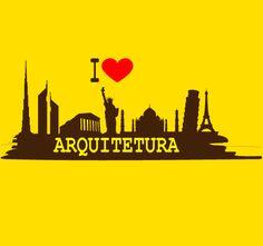 I love Arquitetura Architecture Quotes, Wallpaper, Doodles, Concept, Landscape, Photography, Shirt, Creative Architecture, Architecture Student