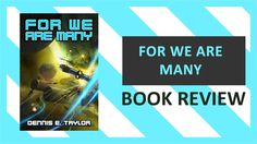 New video! For We Are Many Book Review | #ScienceFiction #BookReview https://youtu.be/2OT4VJZOq8Y #booktube #bookish