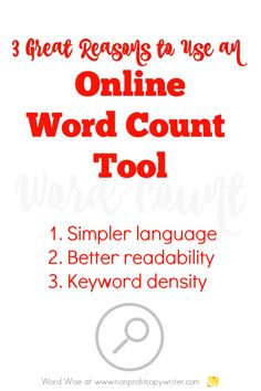 3 great reasons to use an online word count tool with Word Wise at Nonprofit Copywriter Writing Websites, Blog Websites, Writing Resources, Blog Writing, Writing Tips, Editing Writing, Writing Process, Common Core Writing, Writing Anchor Charts