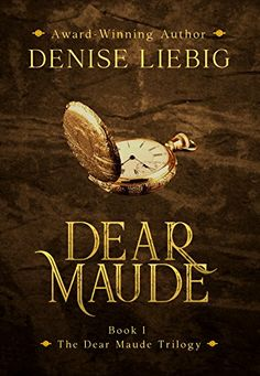 Dear Maude (The Dear Maude Trilogy Book (English Edition) par [Liebig, Denise] Literary Fiction, Fiction Books, Cozy Mysteries, Scholarships For College, Free Kindle Books, Book 1, Book Lovers, Adventure Travel, My Books