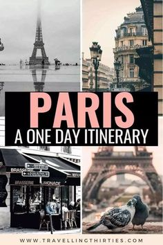 How to spend one day in Paris: The best 24 hour Paris Itinerary - Travelling Thirties