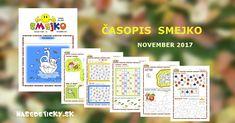 Časopis SMEJKO - november 2017 - Nasedeticky.sk Advent Calendar, November, Holiday Decor, November Born, Advent Calenders