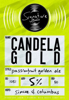 Signature Brew - Candela Gold - Passionfruit Gold Style, Ipa, Brewing, British, Beer, Fruit, Flower, Root Beer, Ale