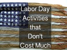 Labor Day Activities that Dont Cost Much