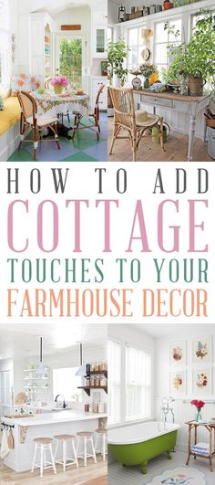 How To Add Cottage Touches To your Farmhouse Decor Cottage Farmhouse, Farmhouse Homes, Cozy Cottage, Farmhouse Style, Farmhouse Decor, Rustic Cottage Decorating, Cottage Style Decor, Cottage Style Homes, Life Hacks