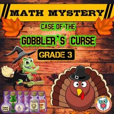 Thanksgiving math Activity, This Thanksgiving revision and common core aligned Math Mystery (Grade 3) Case of The Gobblers Curse is a math mystery where students must solve a variety of math questions to reveal clues to help them reveal which potion will cure people under the Gobblers Curse!